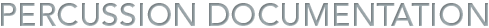 Percussion Documentation
